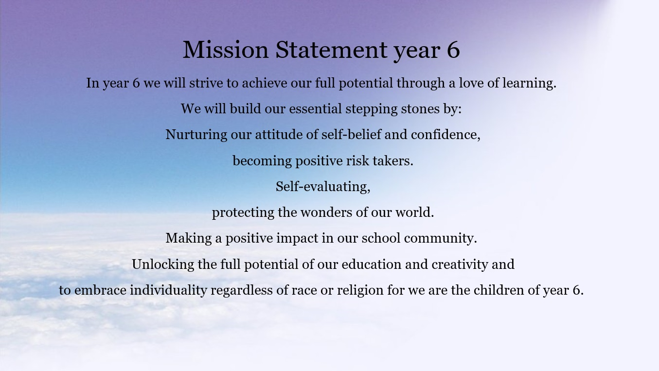 Year 6 Mission statement