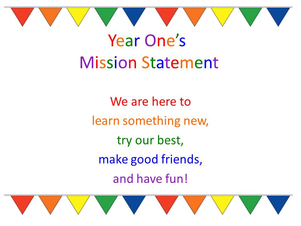 Year One's Mission Statement 2020-2021